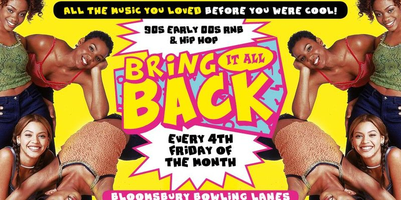 Bring It All Back 90's & 00's Hip Hop & Rnb Special