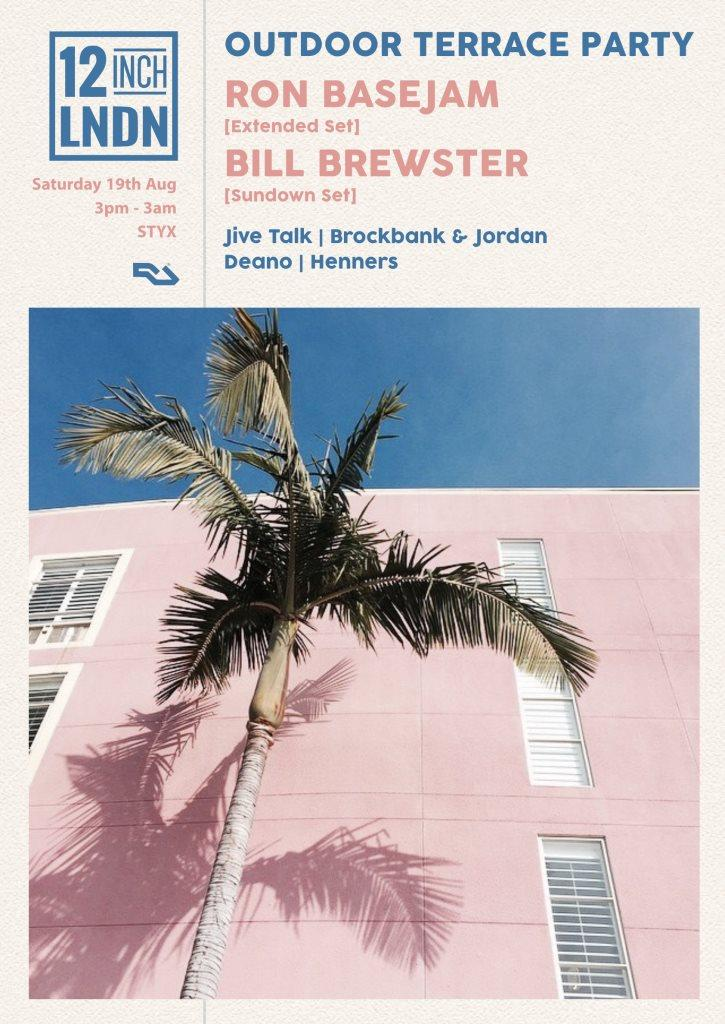 12inch Outdoor Terrace Party with Ron Basejam & Bill Brewster