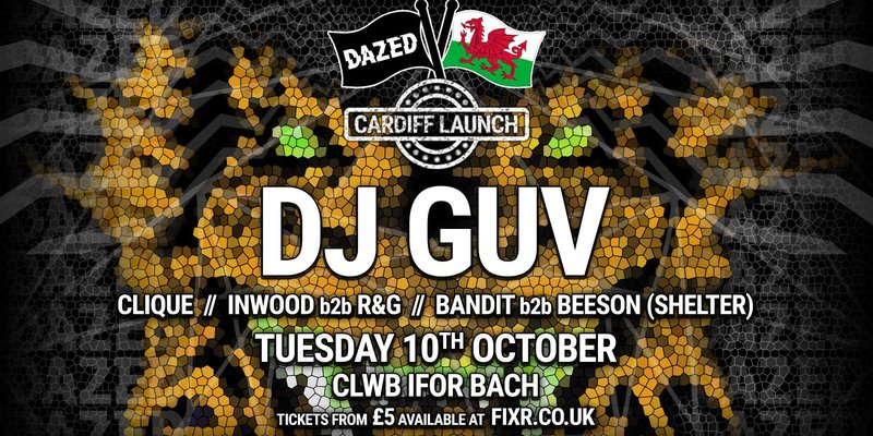 Dazed Cardiff Launch w/ DJ GUV