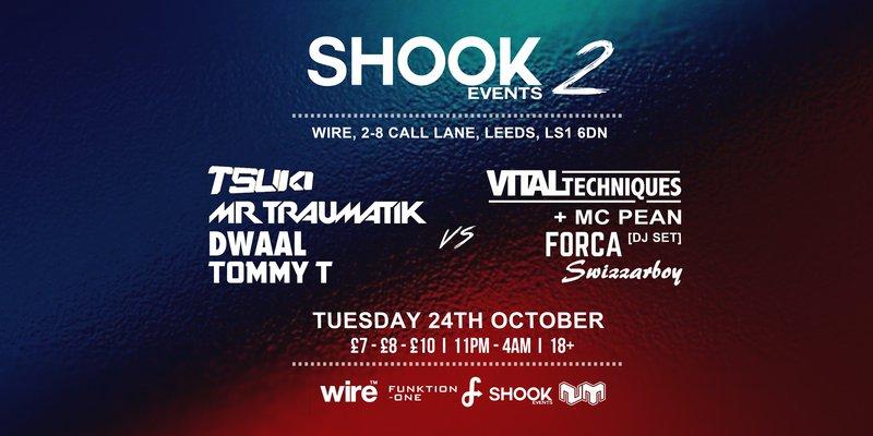 Shook  Events 2: Mr Traumatik, Tsuki, Forca, Vital Techniques