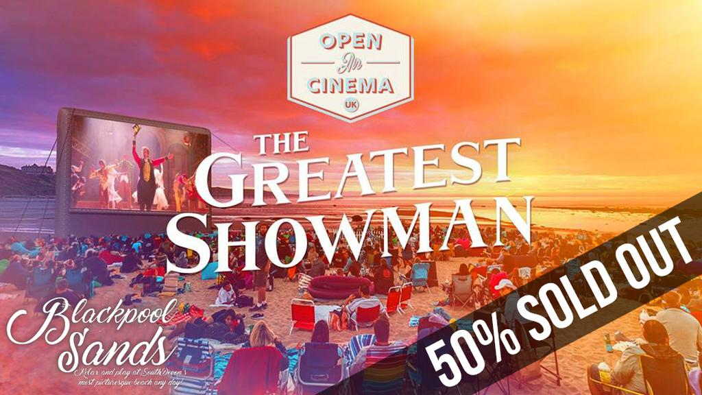 The Greatest Showman At Blackpool Sands - Dartmouth